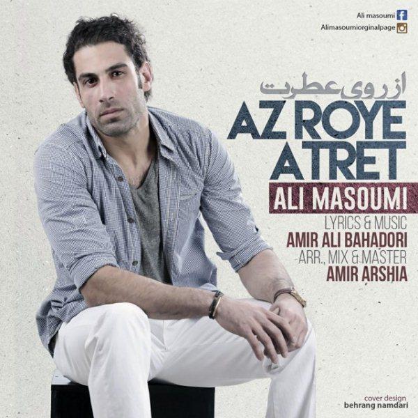 Ali Masoumi - Az Roye Atret