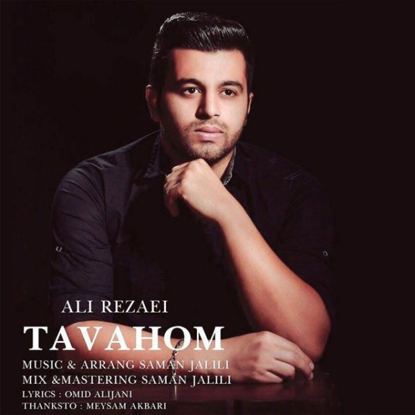 Ali Rezaei - Tavahom