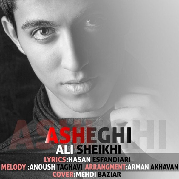 Ali Sheikhi - Asheghi