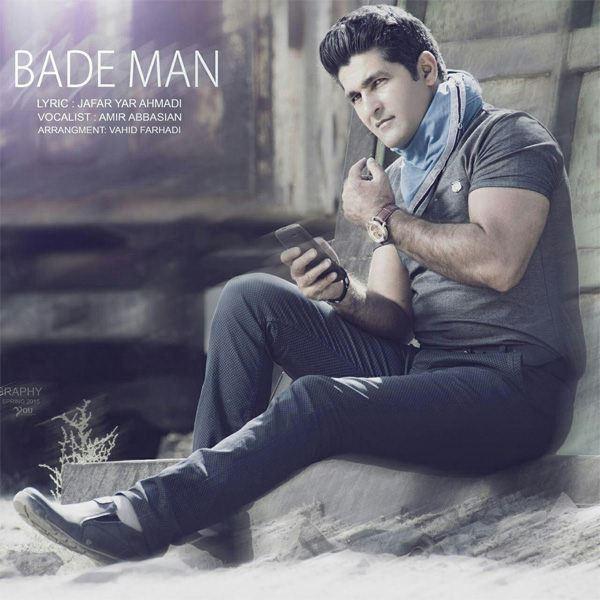 Amir Abbasian - Bade Man