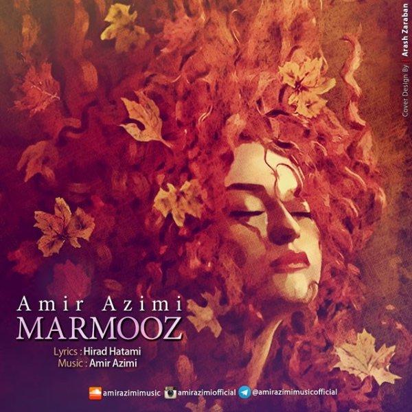 Amir Azimi - Marmooz