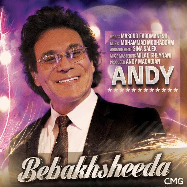 Andy - Bebakhsheeda