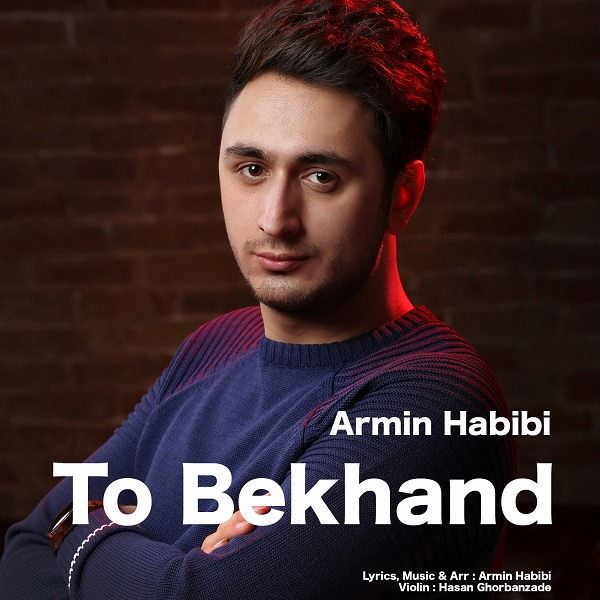 Armin Habibi - To Bekhand