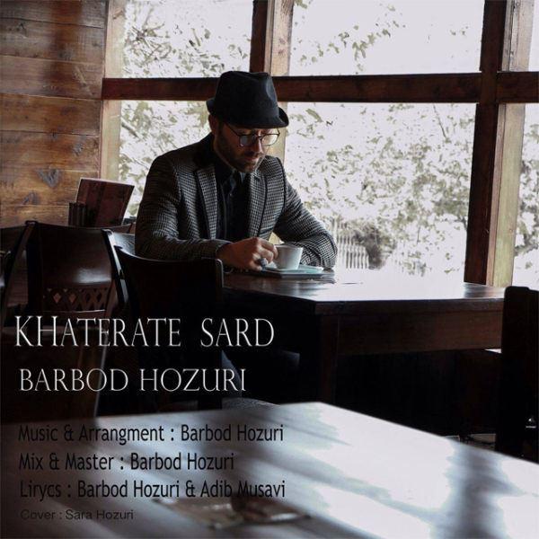 Barbod Hozuri - Khaterate Sard