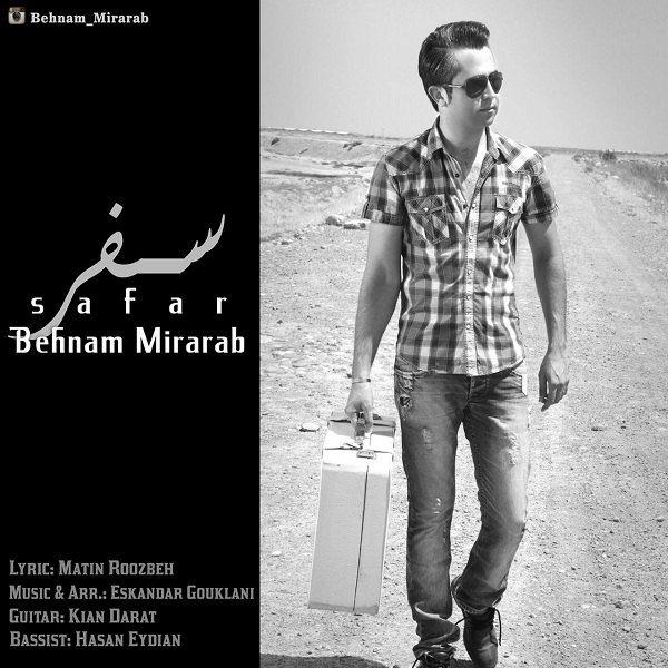 Behnam Mirarab - Safar