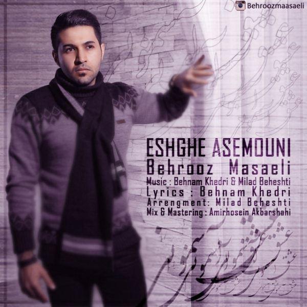 Behrooz Masaeli - Eshghe Asemouni