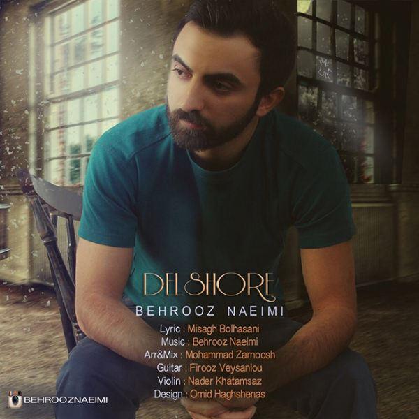 Behrooz Naeimi - Delshoore
