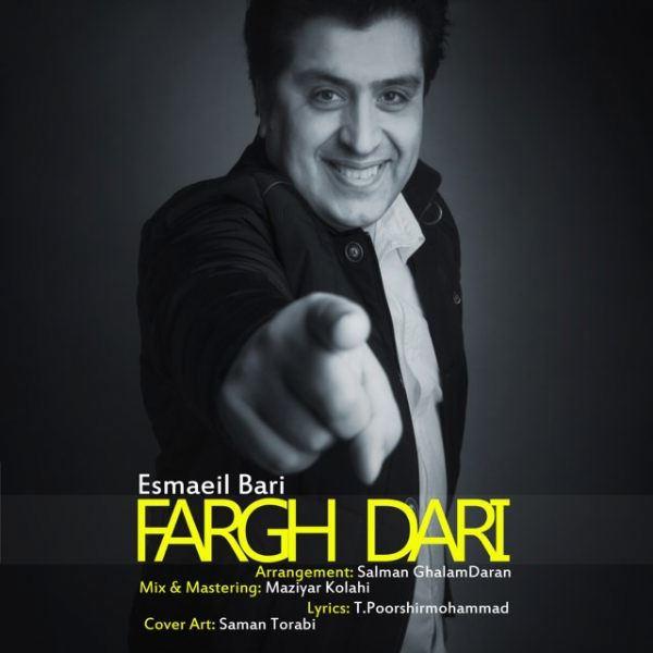 Esmaeil Bari - Fargh Dari