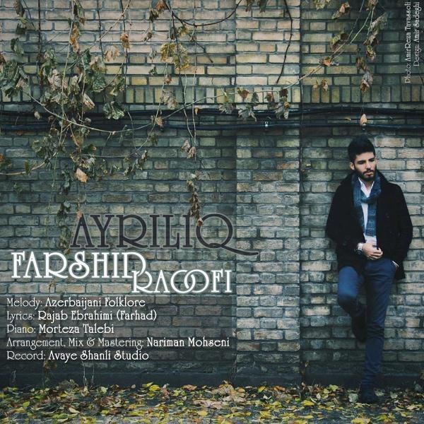 Farshid Raoofi - Ayriliq