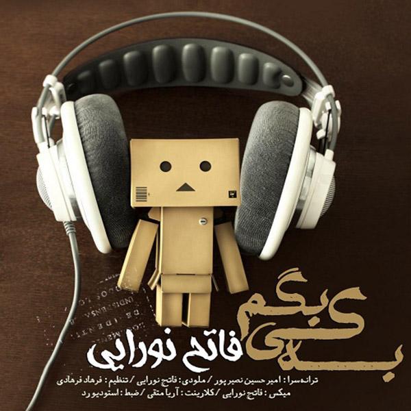 Fateh Nooraee - Be Ki Begam