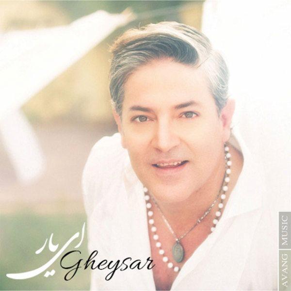Gheysar - Ey Yaar