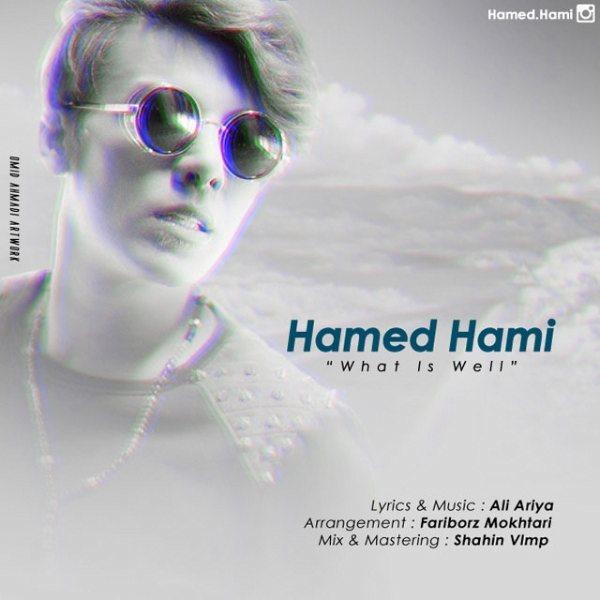 Hamed Hami - Mage Chi Mishe Khob
