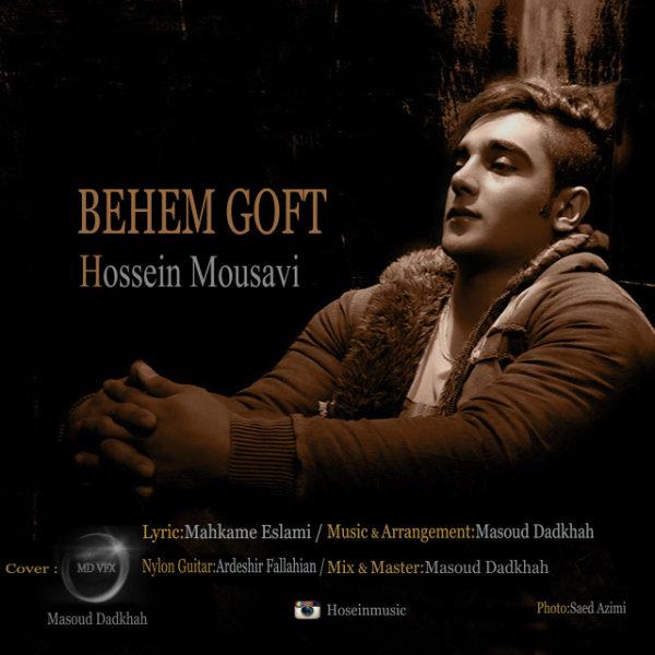 Hossein Mousavi - Behem Goft
