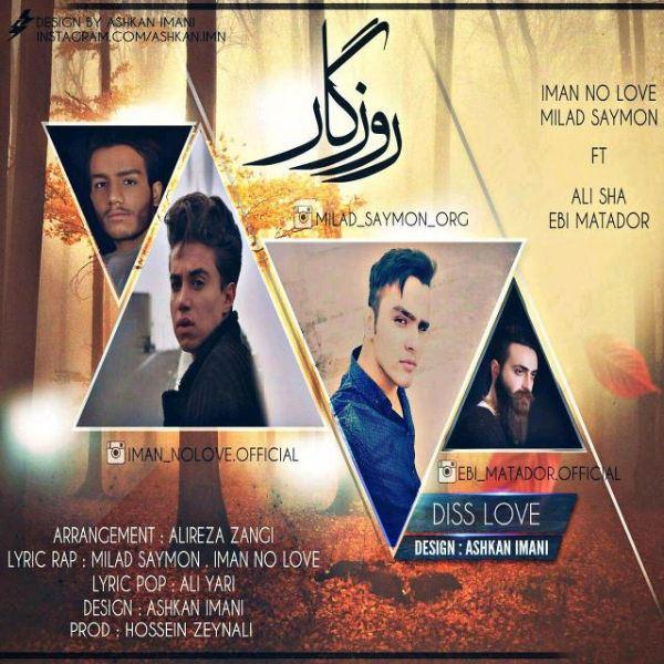 Iman Nolove & Milad Saymon - Roozegar (Ft Ebi Matador & Ali Shah)