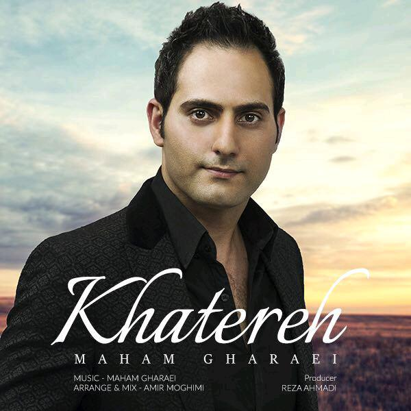 Maham Gharaei - Khatereh