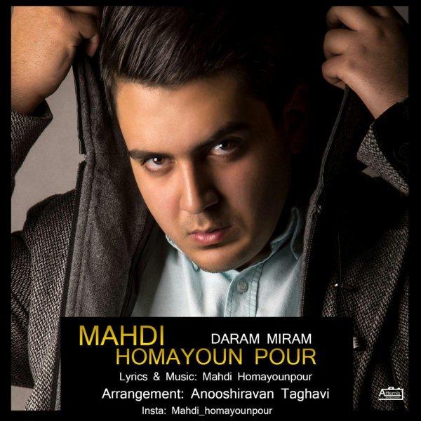 Mahdi Homayoun Pour - Daram Miram