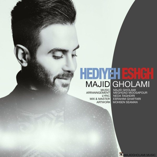Majid Gholami - Hediyeh Eshgh