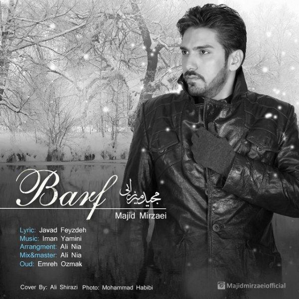 Majid Mirzaei - Barf