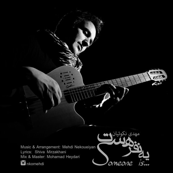 Mehdi Nekoueiyan - Ye Nafar Hast