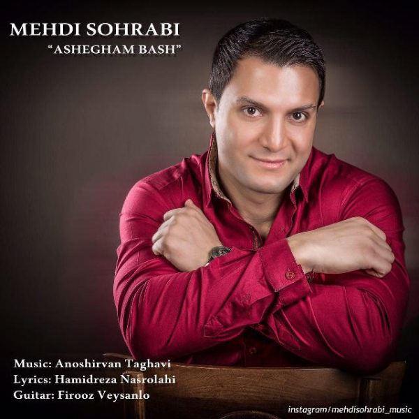 Mehdi Sohrabi - Ashegham Bash