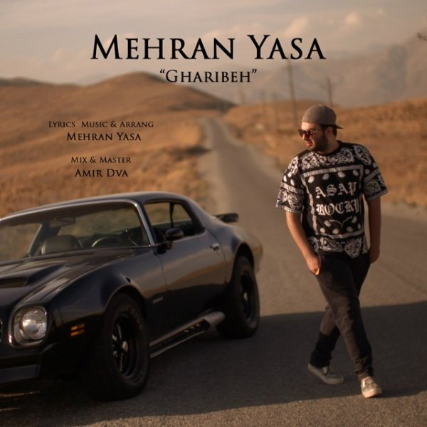 Mehran Yasa - Gharibeh
