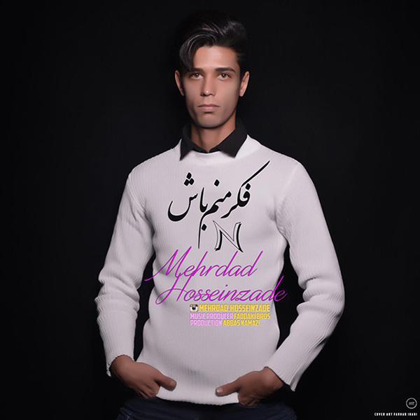 Mehrdad Hosseinzade - Fekre Manam Bash