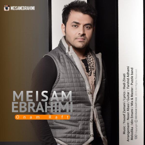 Meysam Ebrahimi - Onam Raft