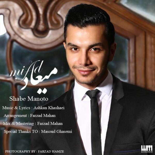 Miad - Shabe Mano To