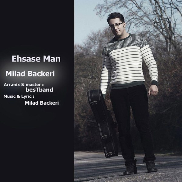 Milad Backeri - Ehsase Man