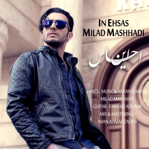 Milad Mashhadi - In Ehsas