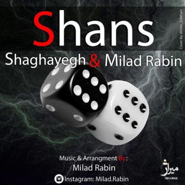 Milad Rabin - Shans (Ft Shaghayegh)