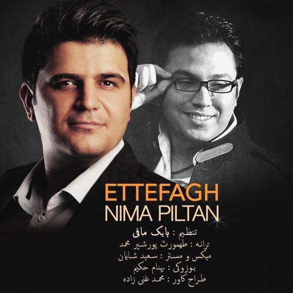Nima Piltan - Etefagh