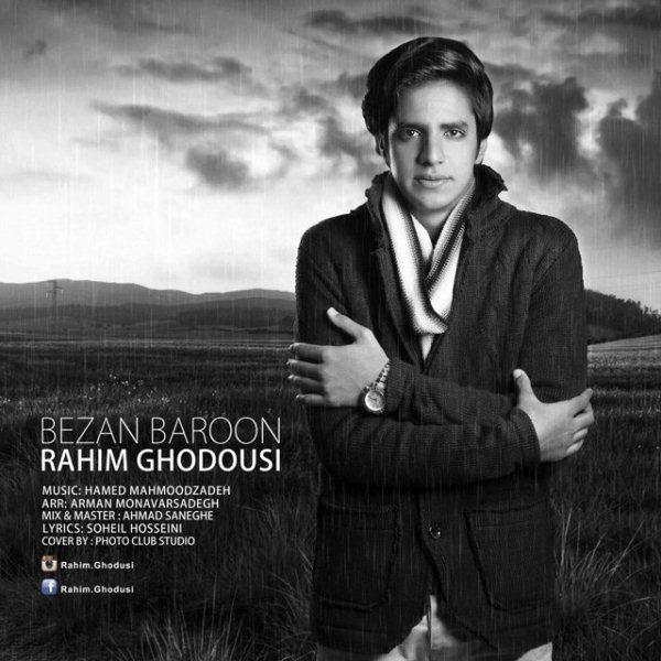 Rahim Ghodousi - Bezan Baroon