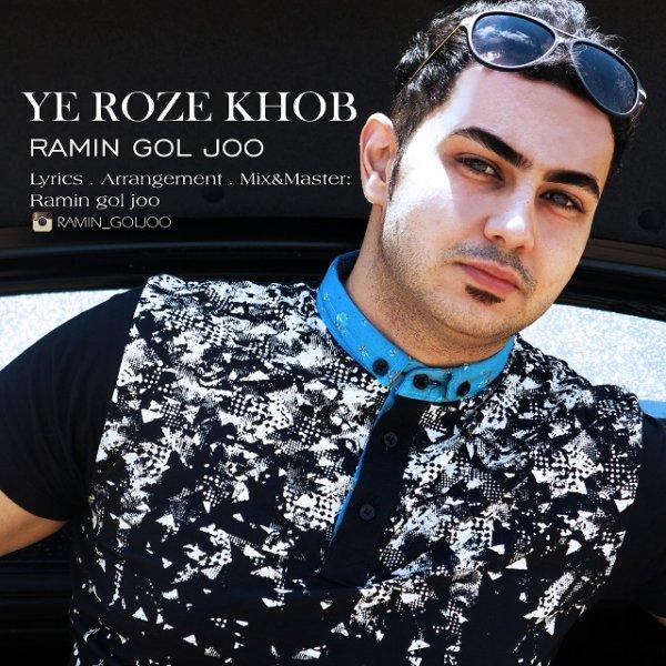 Ramin Goljoo - Ye Roze Khob