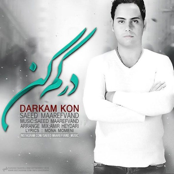 Saeed Maarefvand - Darkam Kon