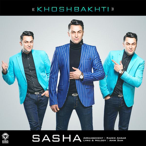 Sasha - Khoshbakhti