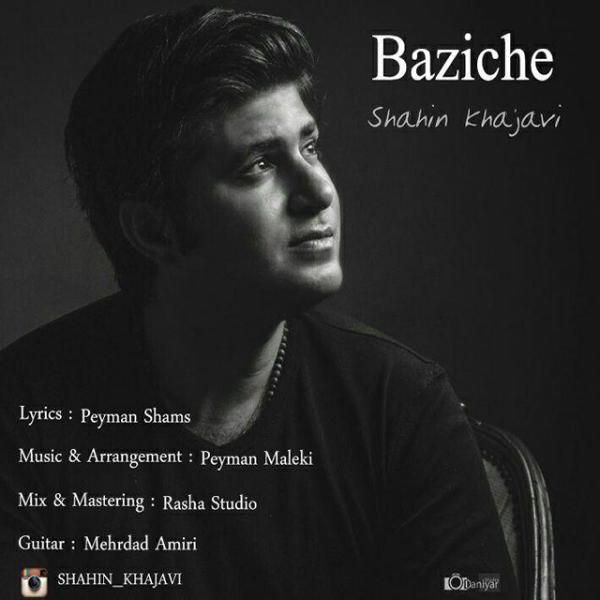 Shahin Khajavi - Baziche