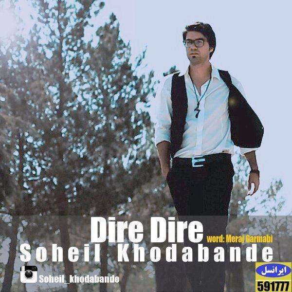 Soheil Khodabande - Dire Dire