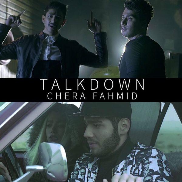 Talkdown - Chera Fahmid