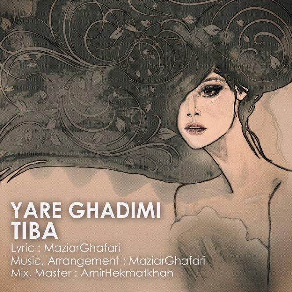 Tiba - Yare Ghadimi