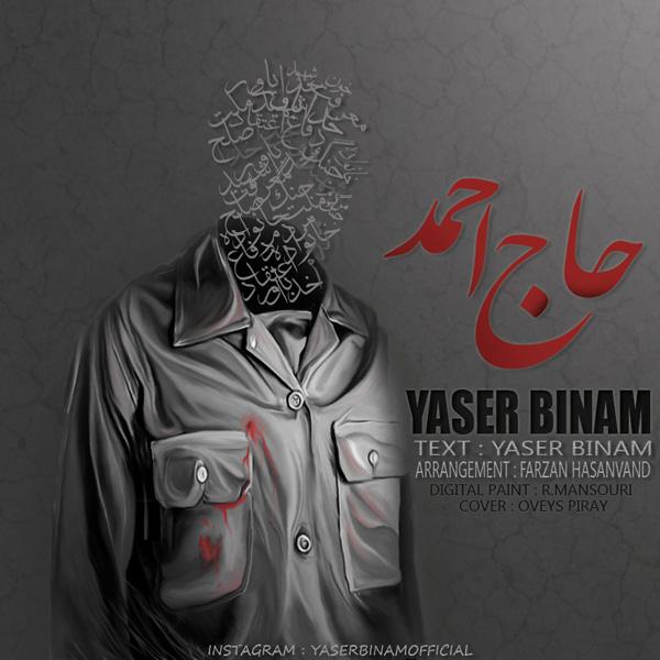 Yaser Binam - Haj Ahmad