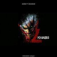 Adine-7-Khabis-Ft-Shahdar