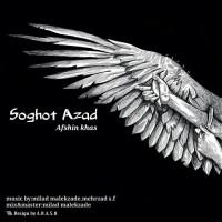 Afshin-Khas-Soghot-Azad