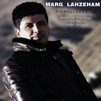 Amir-Ali-Sarbaz-Marg-Lahzeham
