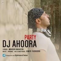 DJ-Ahoora-Party