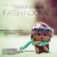 Fateh-Nooraee-Tasavor-Mikonam