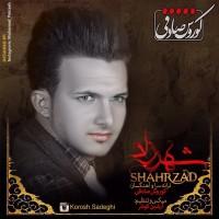 Korosh-Sadeghi-Shahrzad