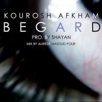 Kourosh-Afkham-Begard