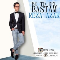 Reza-Azar-Be-To-Del-Bastam