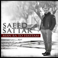 Saeed-Sattar-Man-Ba-To-Hastam